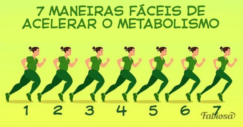 7 maneiras simples de melhorar o seu metabolismo