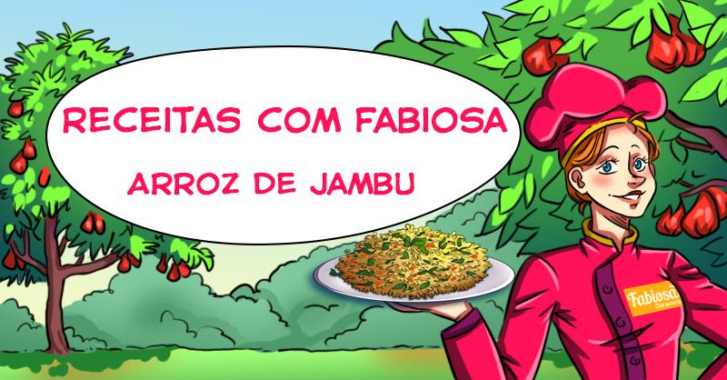 Receita de Arroz de Jambu: um prato que vai enlouquecer o seu paladar