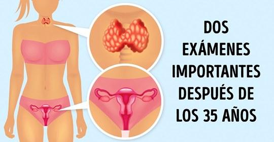 Exámenes obligatorios a los cuales toda mujer debe someterse después de los 25, 35 y 45 años