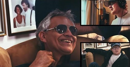 Andrea Bocelli y Ed Sheeran unen sus fuerzas para hacer